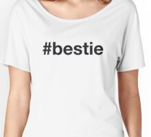 BESTIE Women's Relaxed Fit T-Shirt