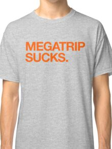 Megatrip Sucks (orange variant) Classic T-Shirt