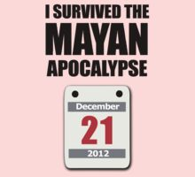 I Survived The Mayan Apocalypse 2012 (calendar) One Piece - Long Sleeve