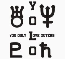 YOLO: You Only Love Outers (for Light Shirts) by Claudia J.