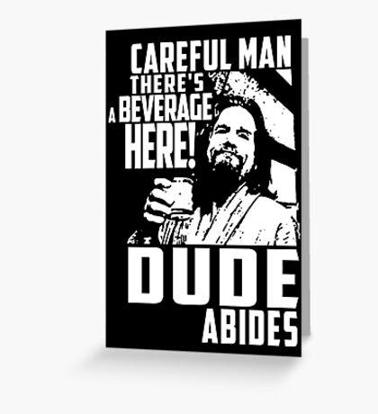 Big Lebowski - Dude Abides Greeting Card