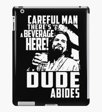 Big Lebowski - Dude Abides iPad Case/Skin