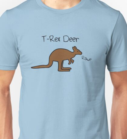 Kangaroos Are T-Rex Deer Unisex T-Shirt