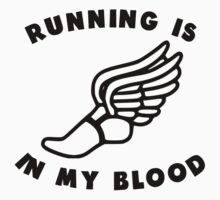 Running Is In My Blood Kids Clothes
