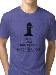 Keep Calm, Cross Country MTB , Mt Stromlo BLACK Tri-blend T-Shirt