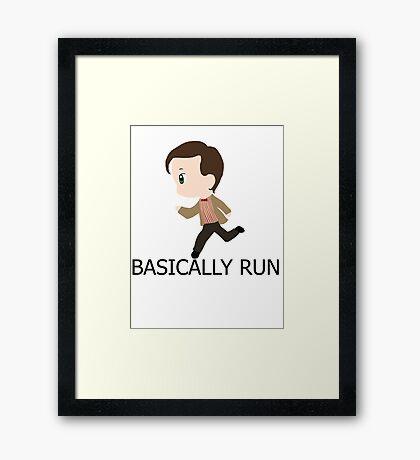 Basically Run Framed Print