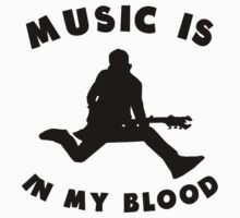 Music Is In My Blood Kids Clothes