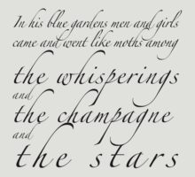 Among the whisperings and the champagne and the stars by loveaj