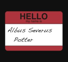 HELLO my name is...Albus Severus Potter! Kids Tee