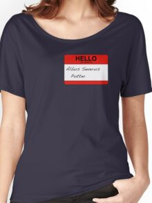 HELLO my name is...Albus Severus Potter! Women's Relaxed Fit T-Shirt