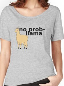 No Prob-Llama Women's Relaxed Fit T-Shirt