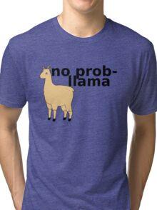 No Prob-Llama Tri-blend T-Shirt