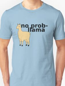 No Prob-Llama T-Shirt