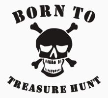 Born To Treasure Hunt Kids Tee