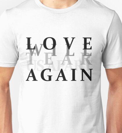 Love will tear us apart again- Joy Division T-Shirt