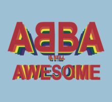 ABBA is still AWESOME One Piece - Short Sleeve