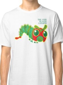 THE VERY HUNGRY CATERPIE Classic T-Shirt