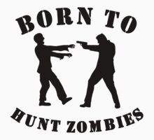 Born To Hunt Zombies Kids Tee