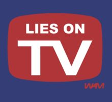 Lies on TV by WAMTEES