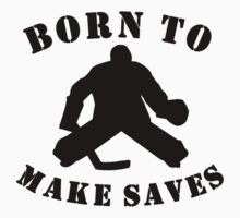 Born To Make Saves One Piece - Long Sleeve