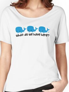 Whale Whale Whale (Dark Text) Women's Relaxed Fit T-Shirt