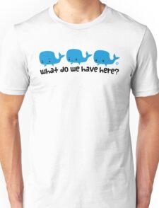 Whale Whale Whale (Dark Text) Unisex T-Shirt