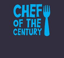CHEF of the CENTURY! with kitchen fork Unisex T-Shirt