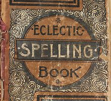 Eclectic Spelling Book by marybedy