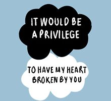 It Would Be a Privilege Unisex T-Shirt