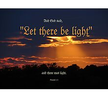 Let there be Light Photographic Print