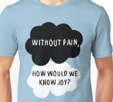 Without Pain, Unisex T-Shirt