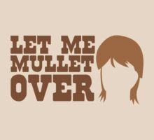Let me MULLET over  by jazzydevil