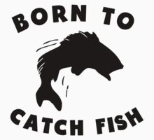 Born To Catch Fish Kids Tee