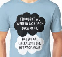 I Thought We Were in a Church Basement... Unisex T-Shirt