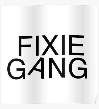 Fixie gang black Poster