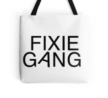 Fixie gang black Tote Bag