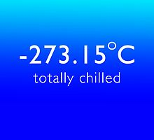Totally Chilled - (Celsius Version) by BlueShift