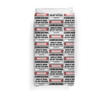 Warning Comedienne Hard At Work Do Not Disturb Duvet Cover