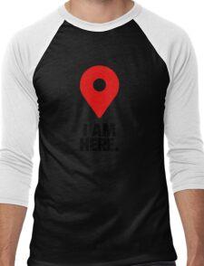 I AM HERE. - Version 2 Men's Baseball ¾ T-Shirt