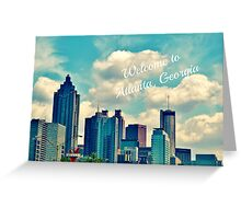 Welcome to Atlanta, Georgia Greeting Card