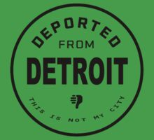 Deported from Detroit Kids Clothes