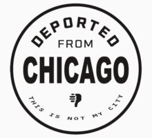 Deported from Chicago Kids Tee