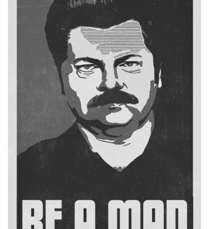 Be A Man- Black/White  Sticker