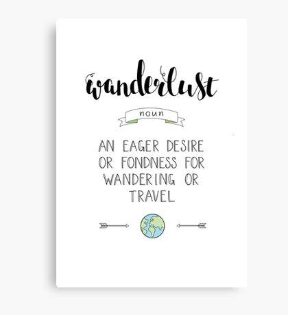 Wanderlust Definition - Adventure Canvas Print