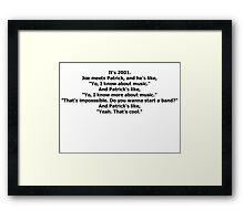 Fall Out Boy Drunk History Script Framed Print