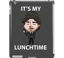 It's My Lunchtime iPad Case/Skin
