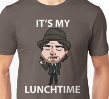 It's My Lunchtime Unisex T-Shirt