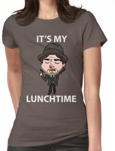 It's My Lunchtime Womens Fitted T-Shirt