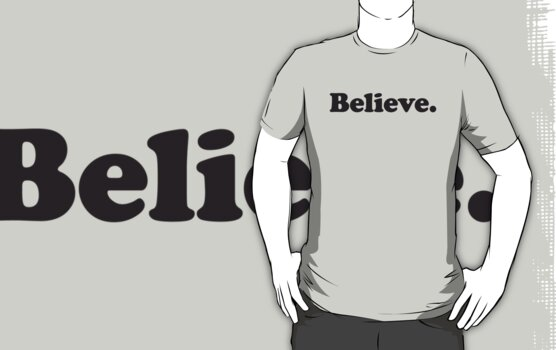 Believe by WAMTEES