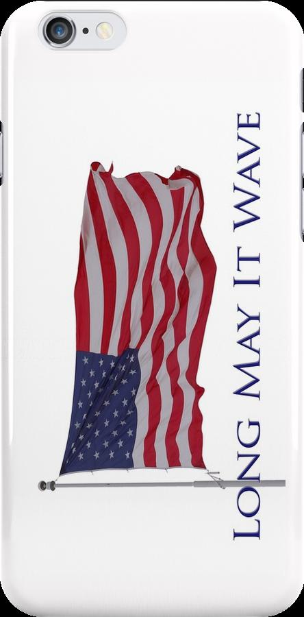 american flag long may it wave phone by dedmanshootn